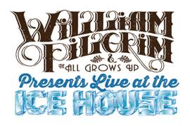 Live at the ICE HOUSE